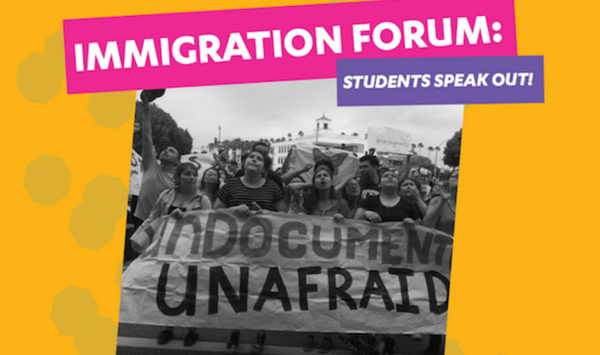 Immigration Forum: Students Speak Out!