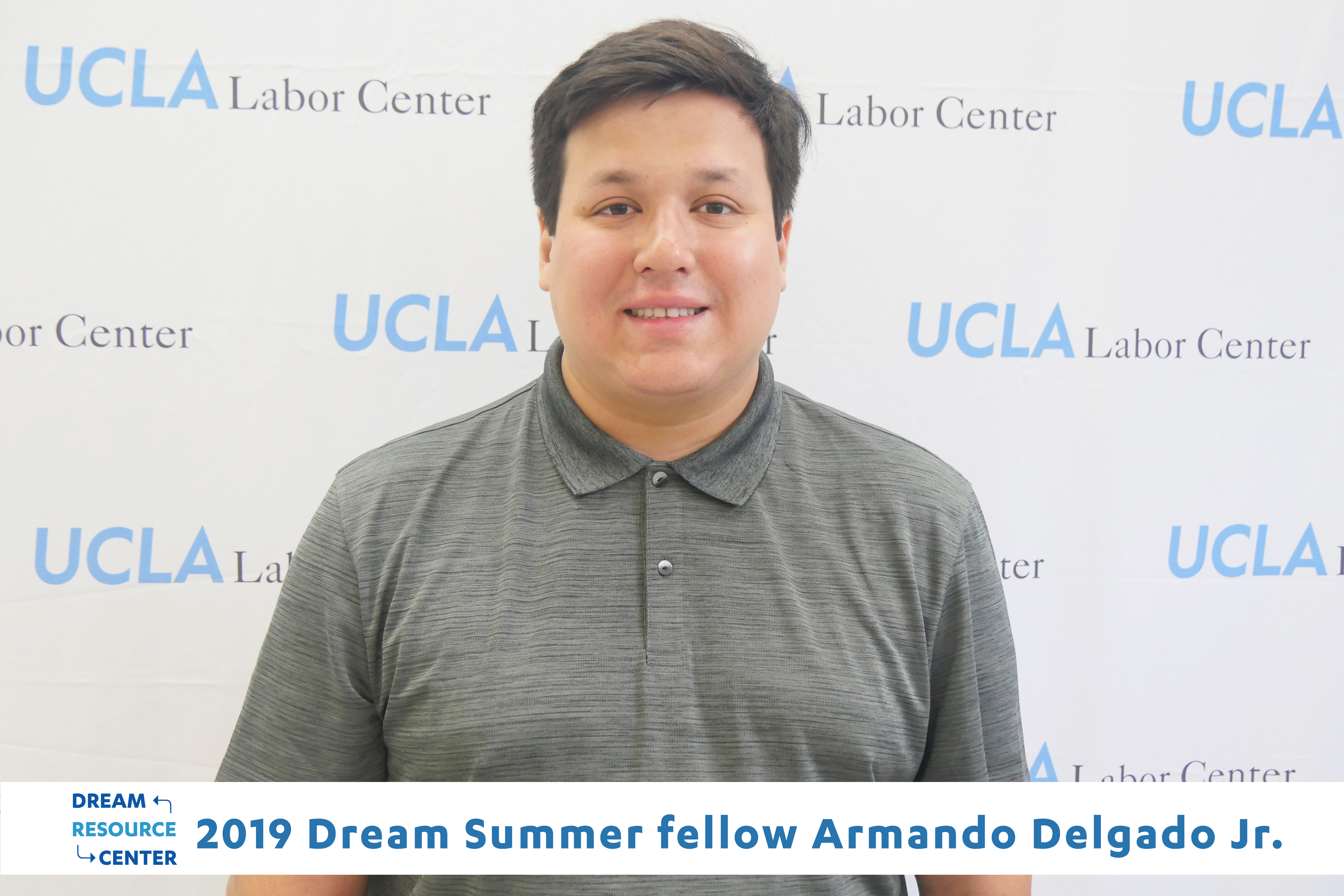 Meet Dream Summer 2019 Graduate, Armando Delgado Jr.