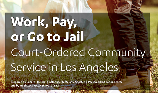 UCLA Releases First In-Depth Empirical Study of Court-Ordered Community Service