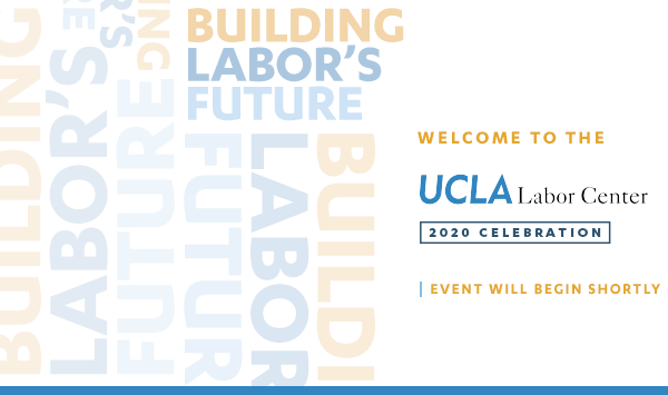 Watch Now: Labor Center's 2020 Virtual Celebration